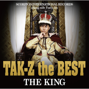 "TAK-Z the BEST ""THE KING"""