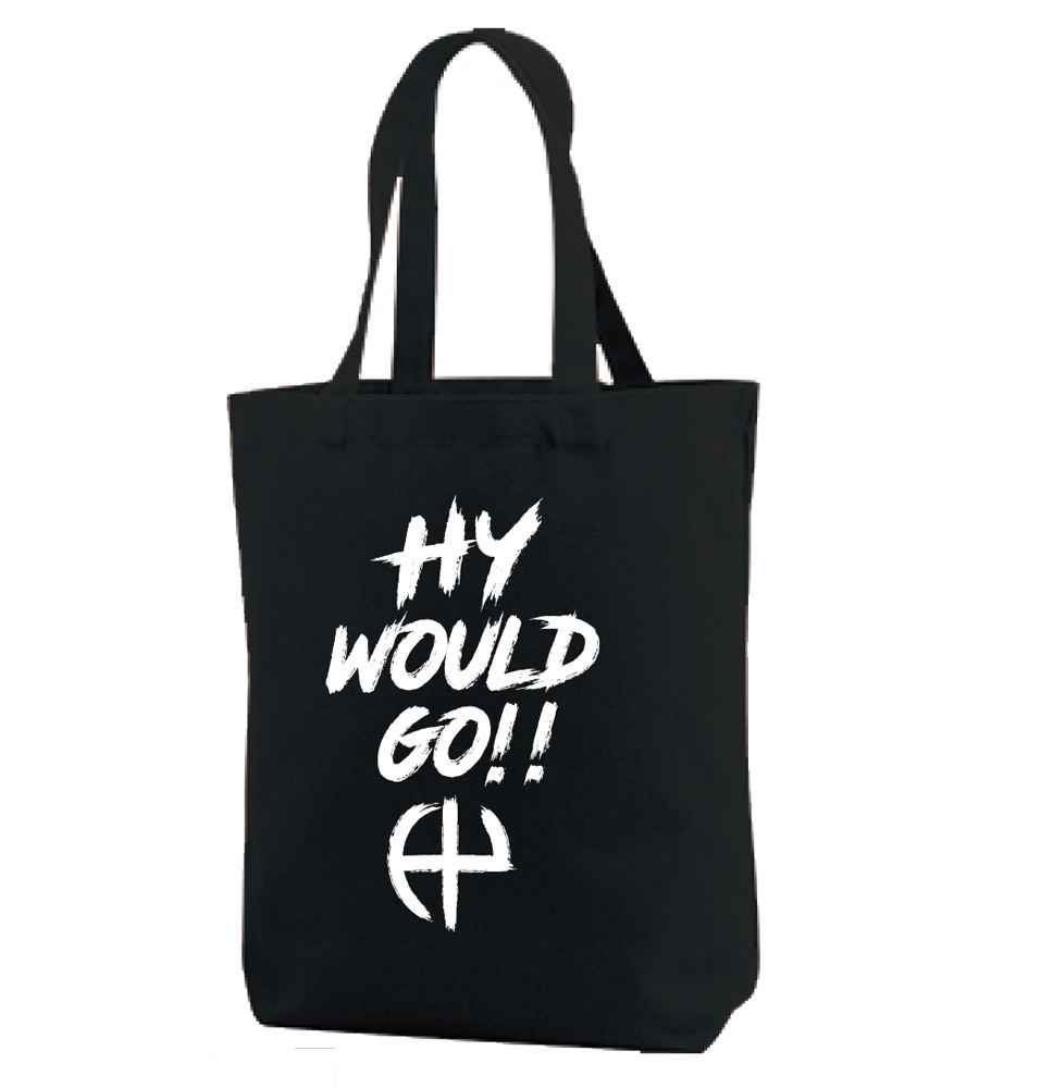 HY WOULD GO!!トートバッグ