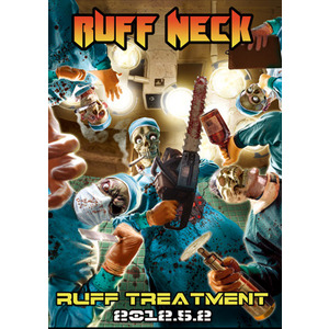 RUFF NECK / RUFF TREATMENT ポスター
