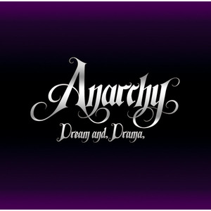 ANARCHY / DREAM AND DRAMA[RRR-1008]