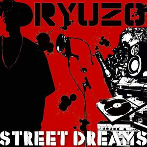 RYUZO / STREET DREAMS[RRR-1002]