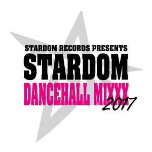 STARDOM DANCEHALL MIXXX