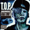 T.O.P. / UNDERWORLD ANATOMY ステッカー付き[RRR-1020]