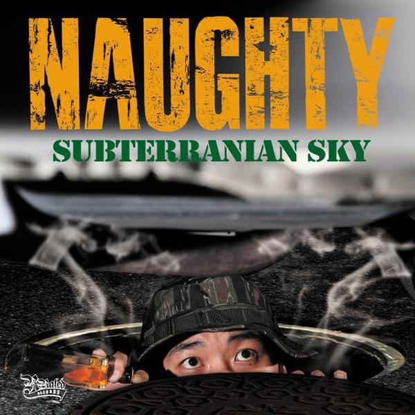 NAUGHTY『SUBTERRANIAN SKY』[RRR-1019]