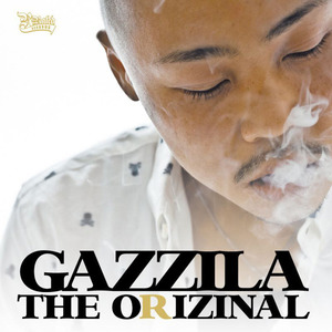 GAZZILA 『THE ORIZINAL』[RRR-1015]