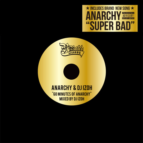 ANARCHY & DJ IZOH 『60 Minutes of ANARCHY』[RRCD-0007]