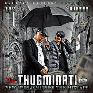THUGMINATI / NEW WORLD MURDER THE MIXTAPE[RRCD-0004]