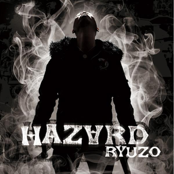 RYUZO / HAZARD[RRR-1010]