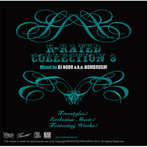 R-RATED COLLECTION 3 (Mixed by DJ NOBU a.k.a. BOMBRUSH!)(RRCD-0003)