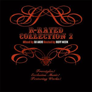 R-RATED COLLECTION 2 -Mixed by DJ AKIO Hosted by RUFF NECK-