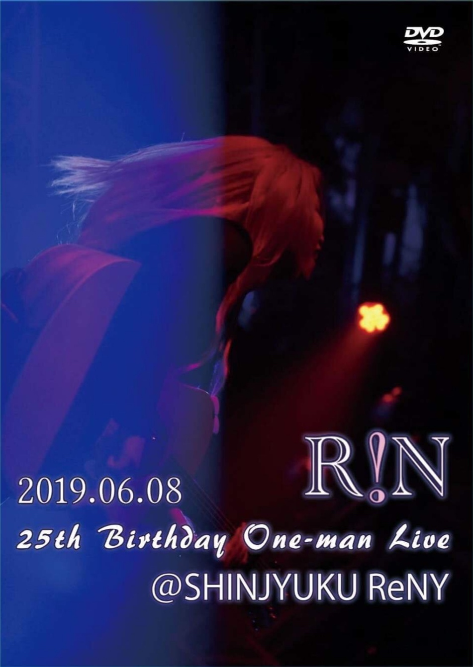 4th Live DVD「25th Birthday One-man Live@SHINJYUKU ReNY」