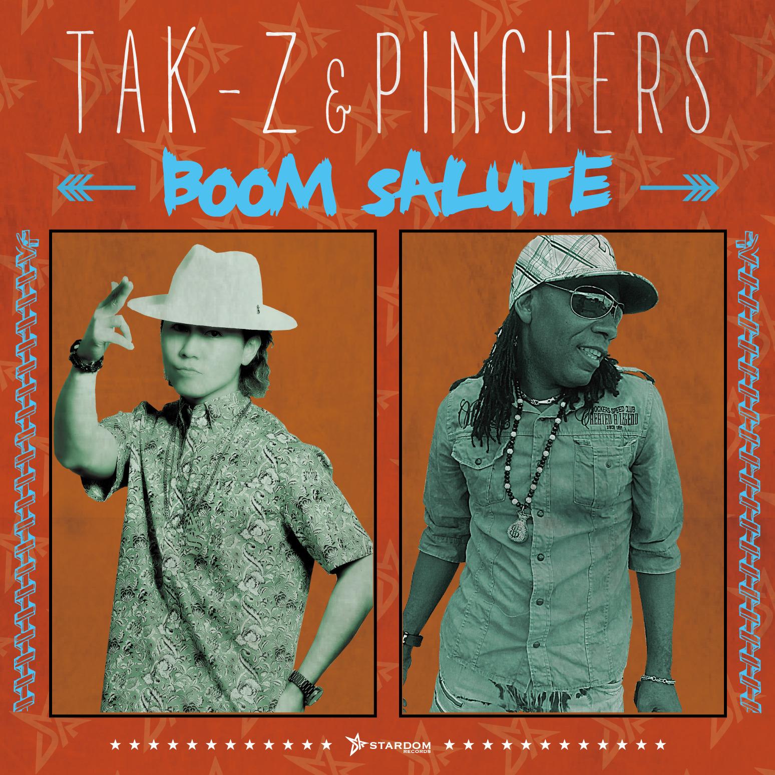 TAK-Z & PINCHERS / BOOM SALUTE