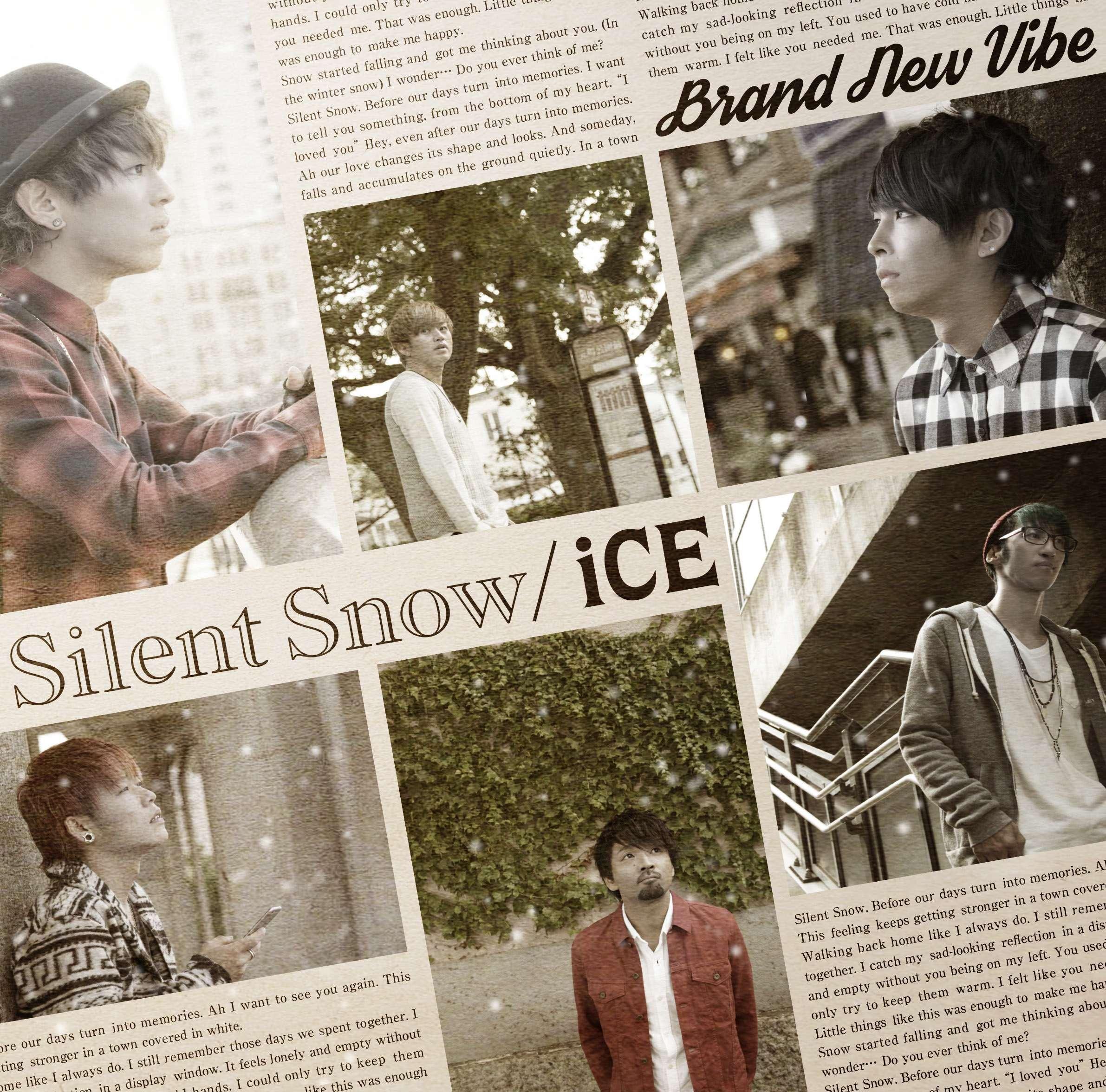 11/4発売 New Single『Silent Snow / iCE』(ご予約商品)