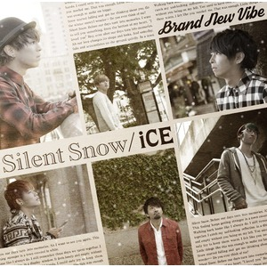 11/4発売 New Single『Silent Snow / iCE』(ご予約商品)