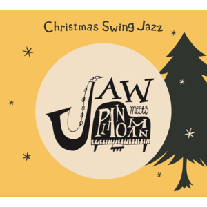 JAW meets Pianoman 1st mini Album『Christmas Swing Jazz』