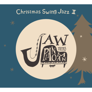 JAW meets Pianoman 2nd mini Album『Christmas Swing Jazz 2』