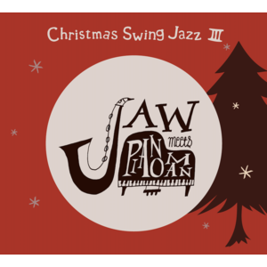 JAW meets Pianoman 3rd mini Album『Christmas Swing Jazz 3』